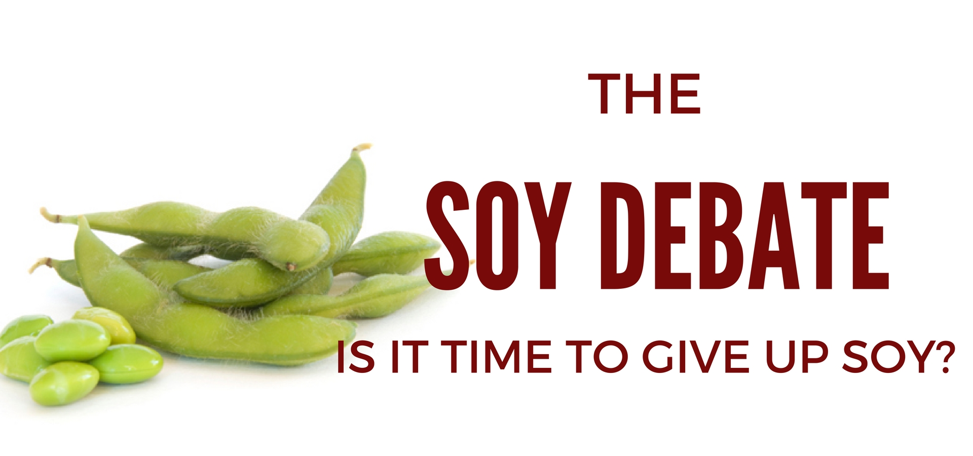 danger of eating soy
