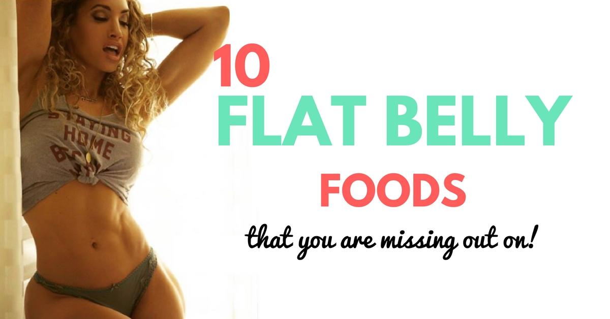 FLAT BELLY FOODS LIST