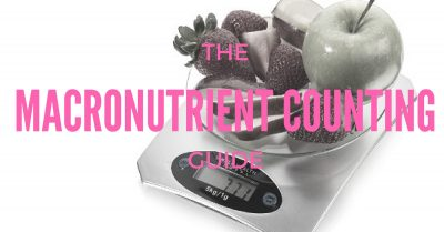 MACRONUTRIENT COUNTING HOW TO
