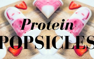 Protein Popsicles Recipe - Lyzabeth Lopez Recipes